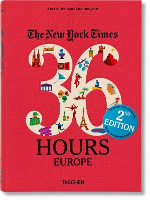 NY TIMES. 36 HOURS. EUROPE, 2ND EDITION