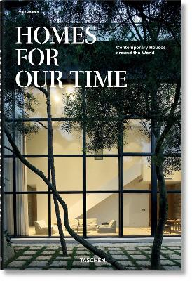 HOMES FOR OUR TIME: CONTEMPORARY HOUSES