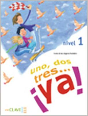 UNO DOS Y TRES! 1 A1 ALUMNO (+ AUDIO CD)
