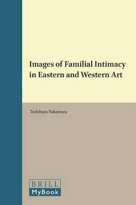 IMAGES OF FAMILIAL INTIMACY IN EASTERN A