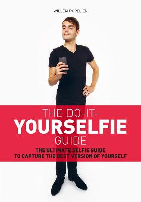 DO IT YOURSELFIE GUIDE