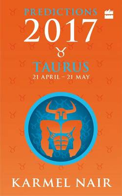 TAURUS PREDICTIONS 2017